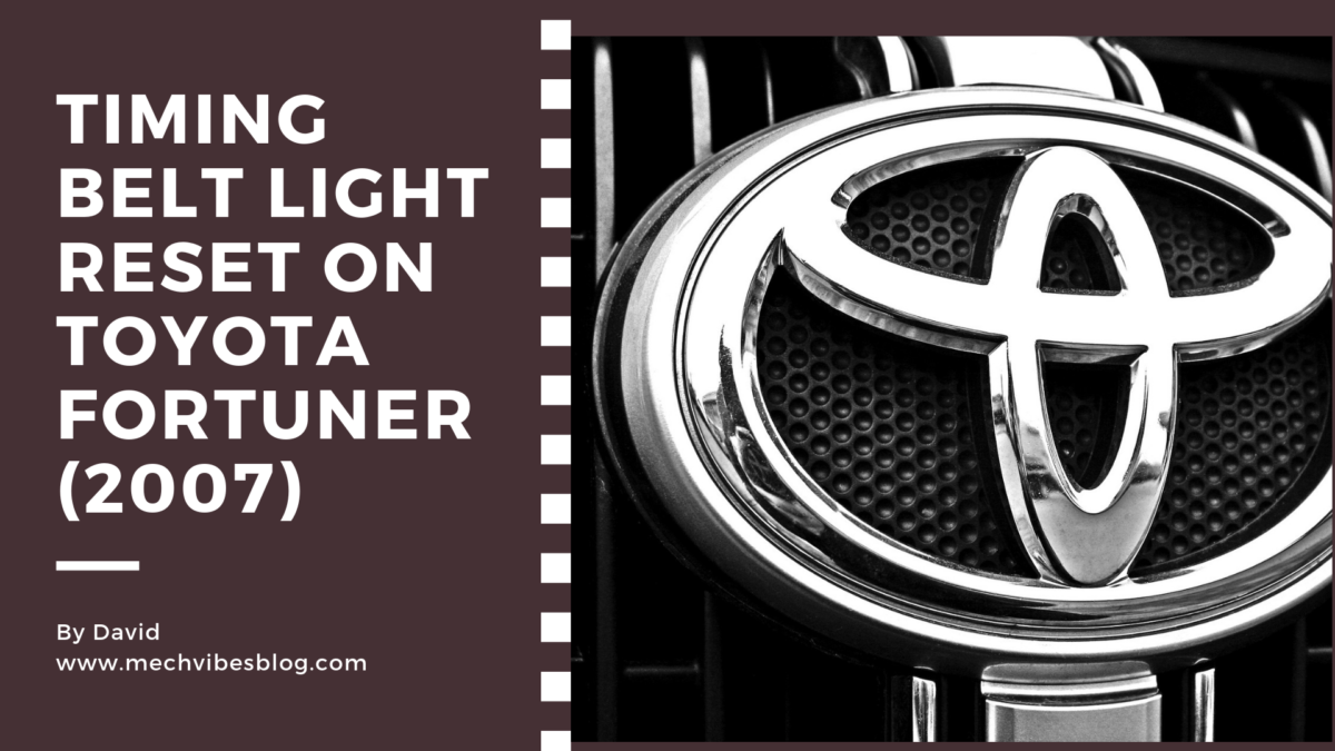 Timing-Belt-Light-Reset-On-Toyota-Fortuner(2007)