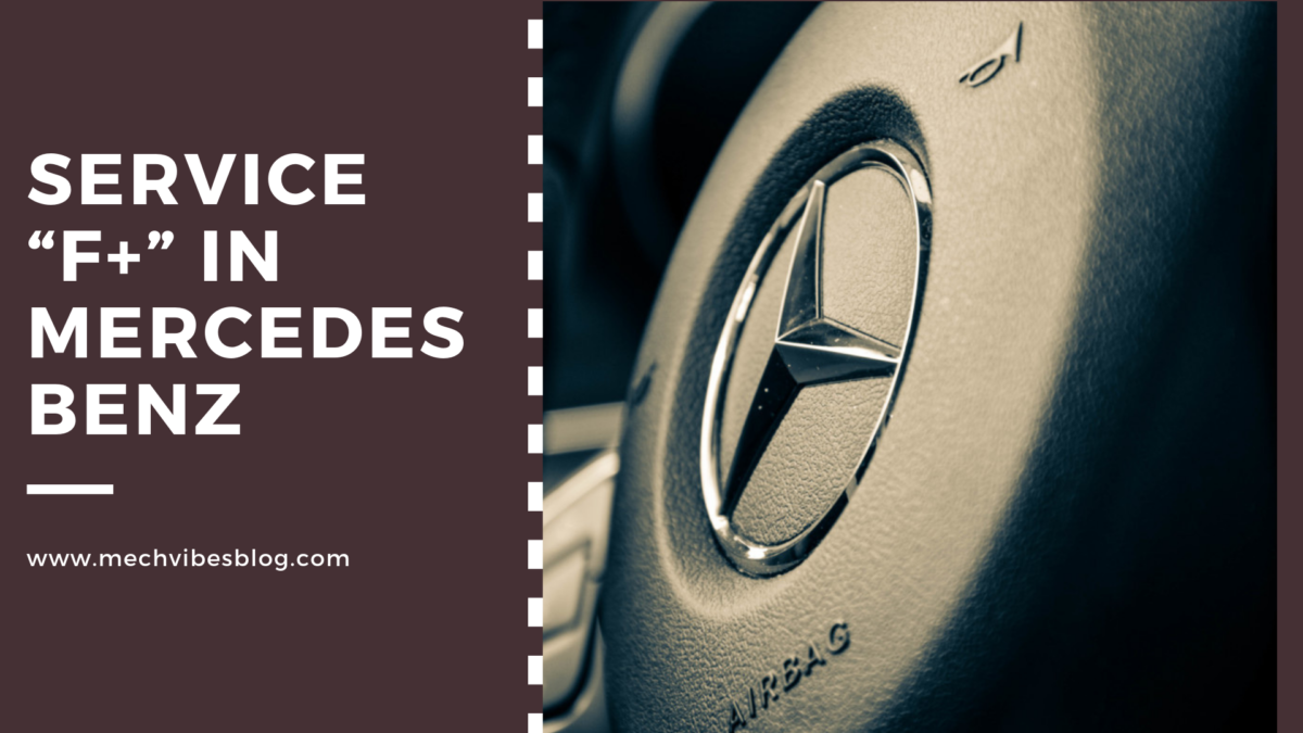 What-Does-Service-F+-Means-In-Mercedes-Benz