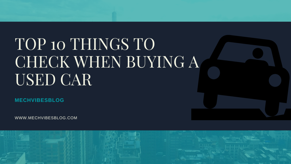 Top-10-Things-to-Check-When-Buying-a-used-car