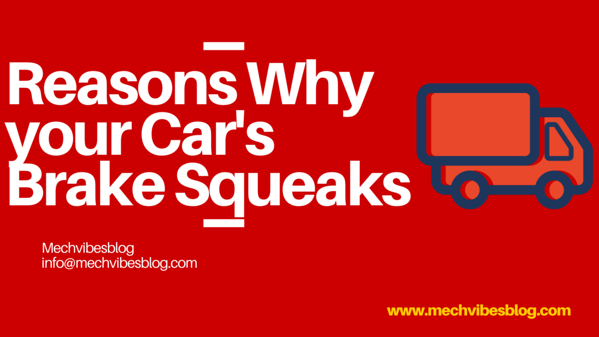 Reasons-Why-your-Car's-Brake-Squeaks