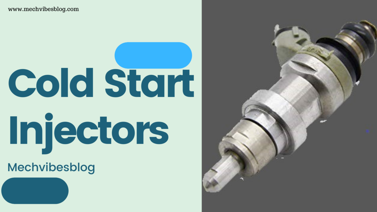 Cold-start-Injectors